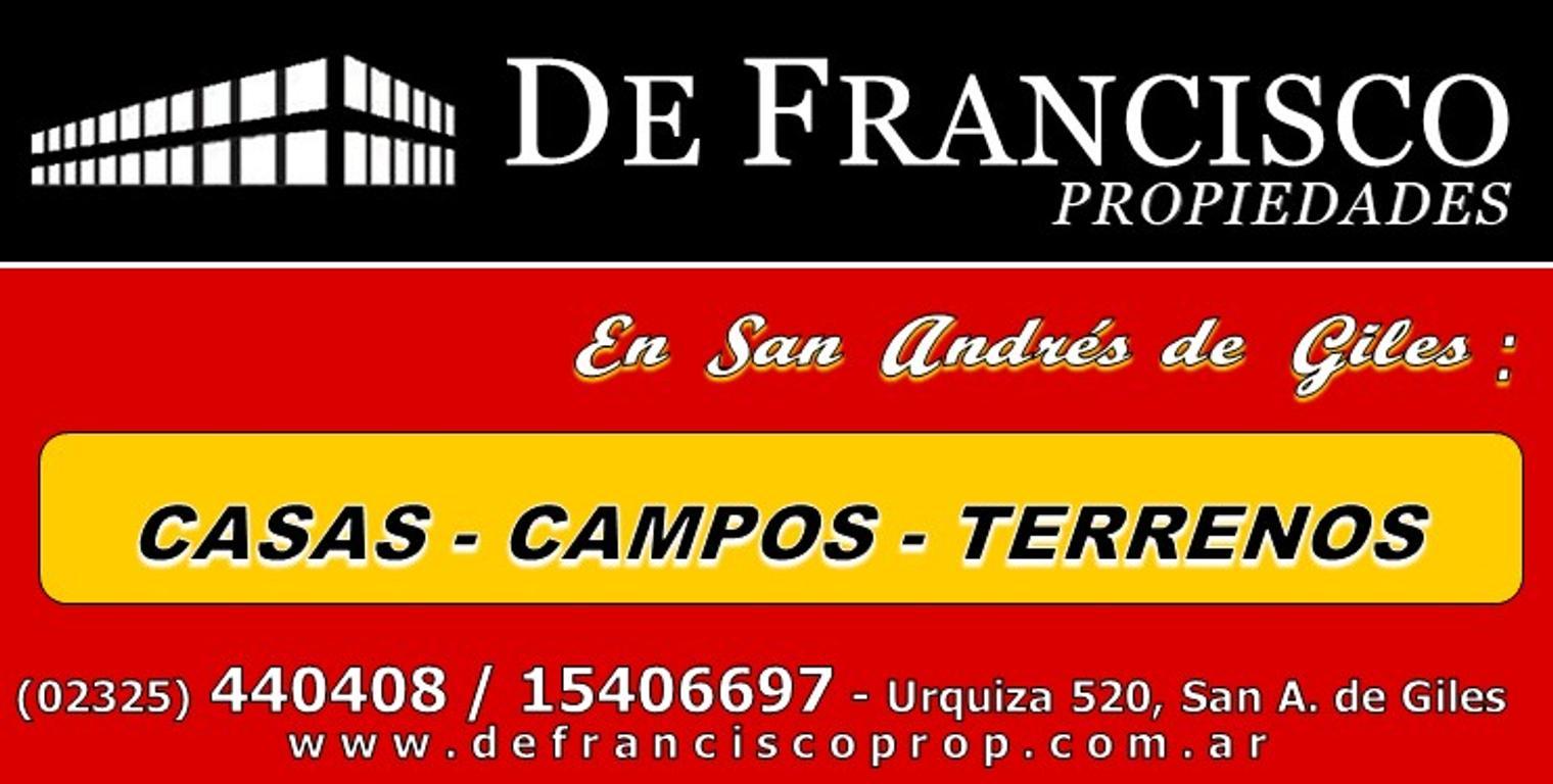 DE FRANCISCO PROPIEDADES - CAMPOS & CHACRAS - SAN A. DE GILES BA.