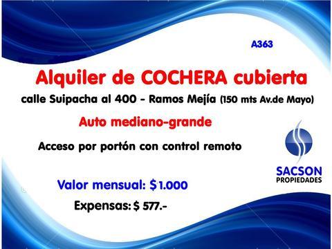 A363 Ramos Mejia - cochera cubierta en zona centrica. Consultas: tel 4656-0788.