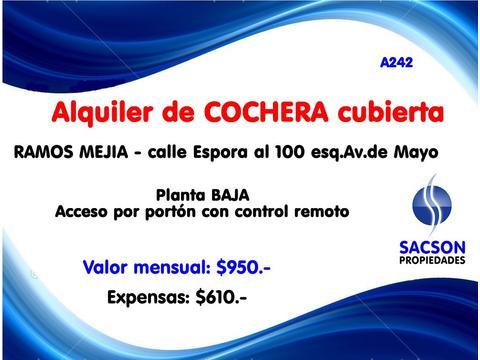 A242. Ramos Mejia, alquiler, cochera cubierta, zona centrica. Consultas: tel 4656-0788.